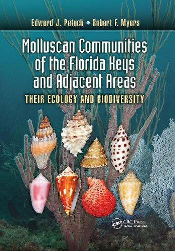Molluscan Communities of the Florida Keys and Adjacent Areas: Their Ecology and Biodiversity (Paperback)