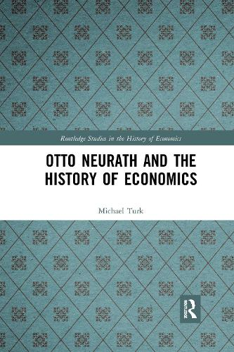 Otto Neurath and the History of Economics (Paperback)