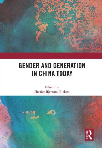 Gender and Generation in China Today (Hardback)