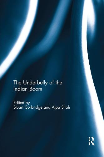 The Underbelly of the Indian Boom (Paperback)