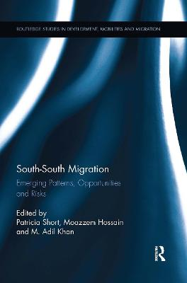 South-South Migration: Emerging Patterns, Opportunities and Risks (Paperback)