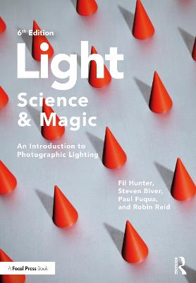 Light - Science & Magic: An Introduction to Photographic Lighting (Paperback)