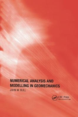 Numerical Analysis and Modelling in Geomechanics (Paperback)