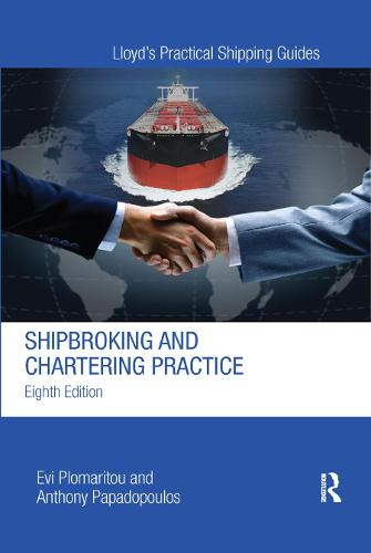 Shipbroking and Chartering Practice (Paperback)