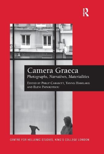 Camera Graeca: Photographs, Narratives, Materialities (Paperback)