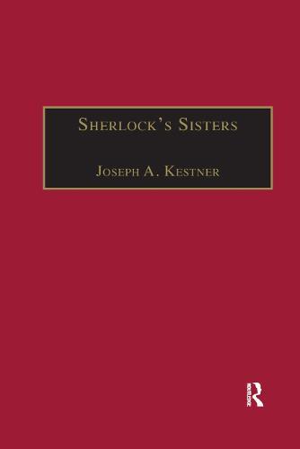 Sherlock's Sisters: The British Female Detective, 1864-1913 (Paperback)