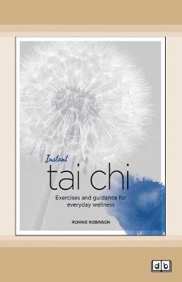Instant Tai Chi: Exercises and Guidance for Everyday Wellness (Paperback)