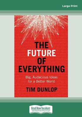 The Future of Everything: Big, Audacious Ideas for a Better World (Paperback)