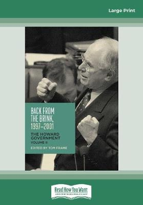 Back from the Brink, 1997-2001: The Howard Government, Vol II (Paperback)