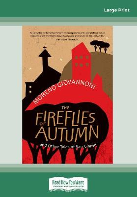 The Fireflies of Autumn: And Other Tales of San Ginese (Paperback)