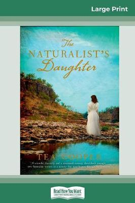 The Naturalist's Daughter (16pt Large Print Edition) (Paperback)