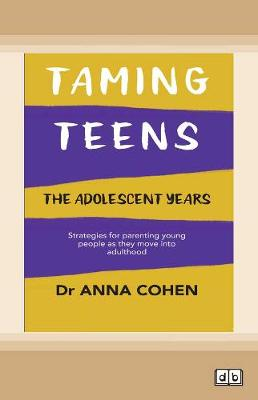 Taming Teens: The adolescent years (Paperback)