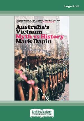 Australia's Vietnam: Myth vs history (Paperback)