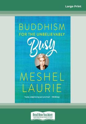 Buddhism for the Unbelievably Busy (Paperback)