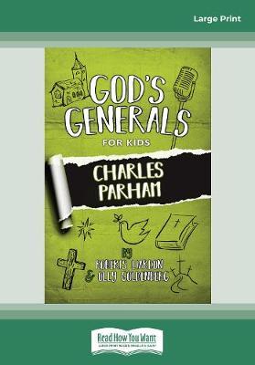 God's Generals for Kids: Charles Parham (Paperback)
