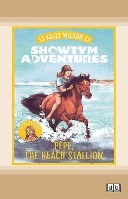 Showtym Adventures 6: Pepe, the Beach Stallion (Paperback)