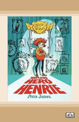 House of Heroes Book 1: Hapless Hero Henrie (Paperback)