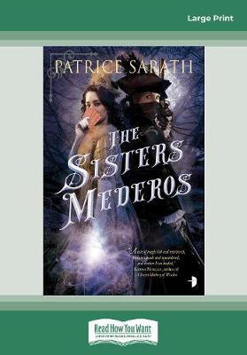 The Sisters Mederos: A Tale of Port Saint Frey (Paperback)