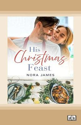 His Christmas Feast: Rainbow Cove Christmas, #1 (Paperback)