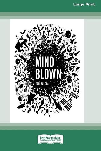 Mind Blown (16pt Large Print Edition) (Paperback)
