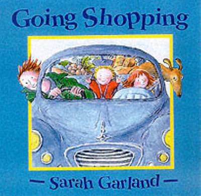 Going Shopping - Sarah Garland board books (Hardback)