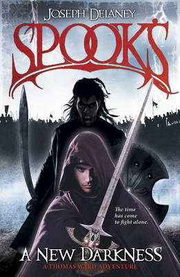 Spook's: A New Darkness - The Starblade Chronicles (Hardback)