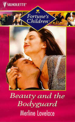 Beauty and the Bodyguard - Fortune's Children S. (Paperback)