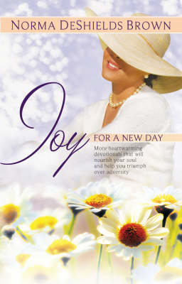 Joy For A New Day (Paperback)
