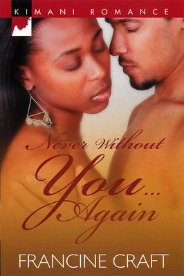 Never Without You... Again (Paperback)