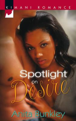 Spotlight On Desire (Paperback)