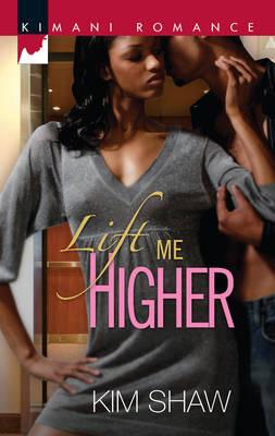 Lift Me Higher (Paperback)