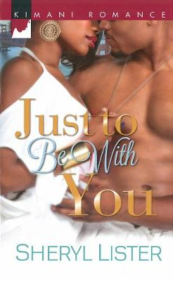 Just To Be With You (Paperback)