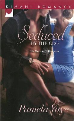 Seduced By The Ceo: The Morretti Millionaires (Paperback)