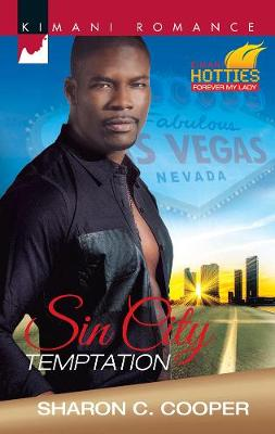 Sin City Temptation: Kimani Hotties: Forever My Lady (Paperback)