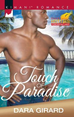 Touch Of Paradise: Kimani Hotties: Forever my Lady (Paperback)