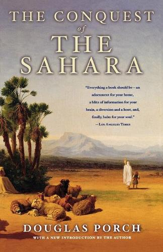 The Conquest of the Sahara: A History (Paperback)