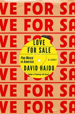 Love for Sale: Pop Music in America (Hardback)
