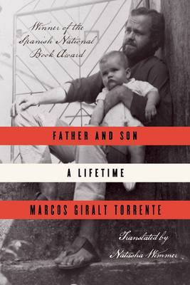 Father and Son: A Lifetime (Hardback)