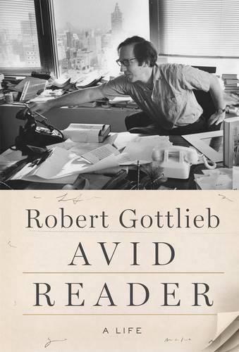Avid Reader: A Life (Hardback)