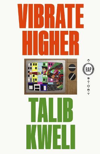 Vibrate Higher: A Rap Story (Hardback)