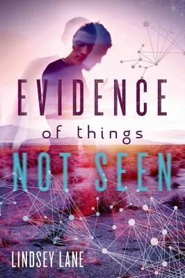 Evidence of Things Not Seen (Hardback)