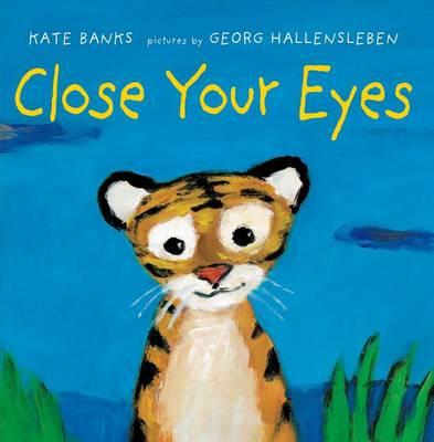 Close Your Eyes (Hardback)