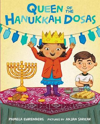 Queen of the Hanukkah Dosas (Hardback)
