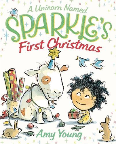 A Unicorn Named Sparkle's First Christmas (Hardback)