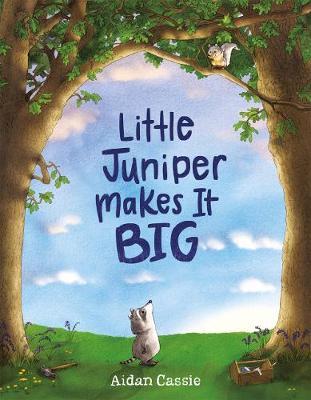 Little Juniper Makes it Big (Hardback)
