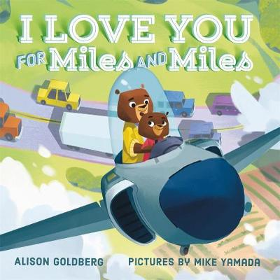 I Love You for Miles and Miles (Board book)