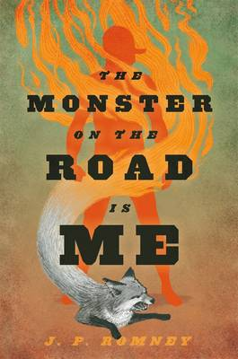 The Monster on the Road Is Me (Hardback)