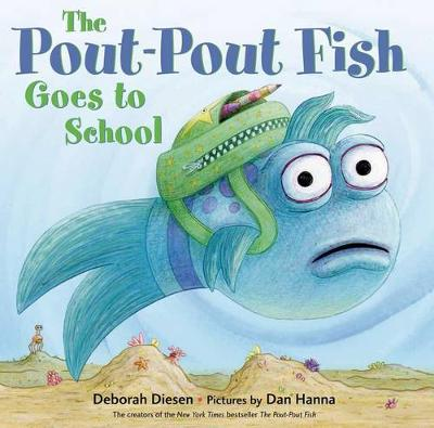 The Pout-pout Fish Goes to School (Hardback)