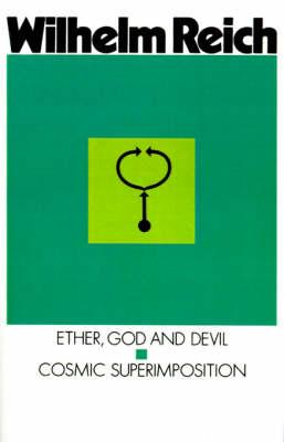 Ether, God and Devil: Cosmic Superimposition (Paperback)