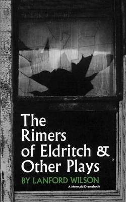 The Rimers of Eldritch: And Other Plays (Paperback)